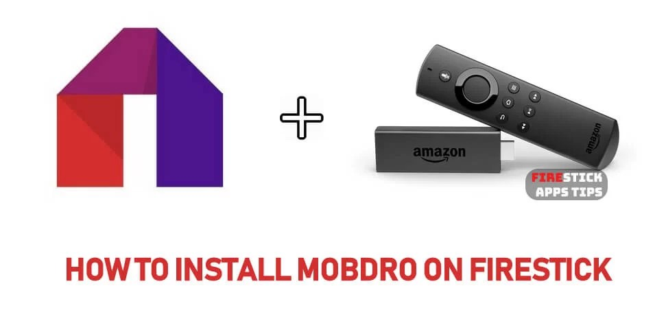 How to Download & Install Mobdro on Firestick [2020]