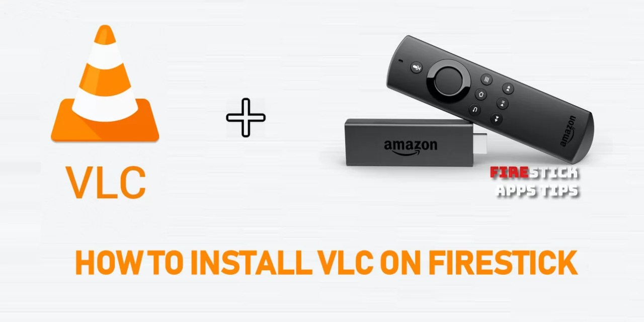 How to Install VLC for Firestick / Fire TV [2019] | Best