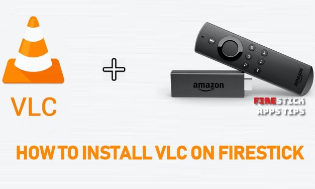 How to Install VLC for Firestick / Fire TV [2019] | Best Alternative Media Player