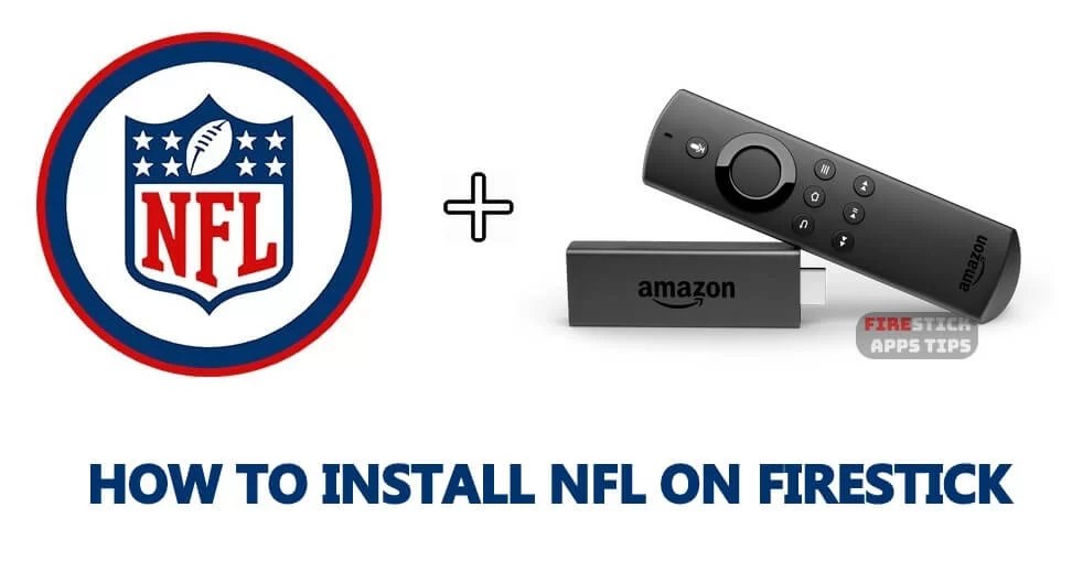 How to Download and Install NFL on Firestick / Fire TV [2020]