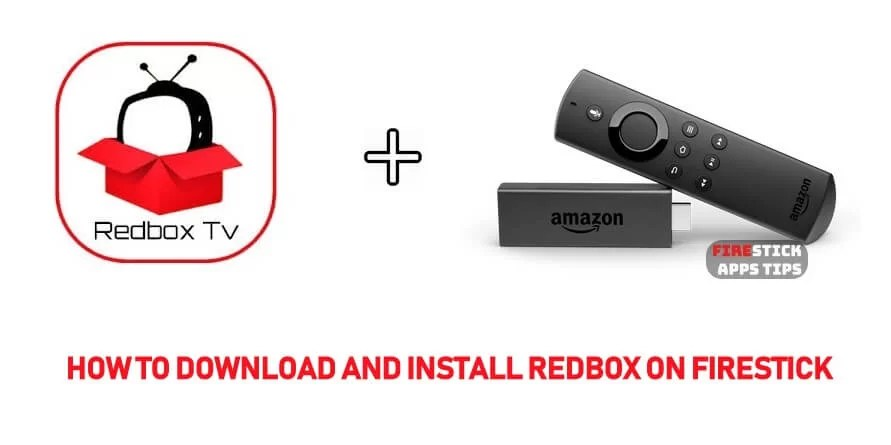 How to Download and Install RedBox on Firestick [2019]
