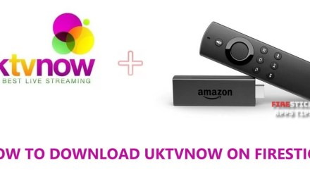 How to Download &  Install UktvNOW for Firestick [2019]