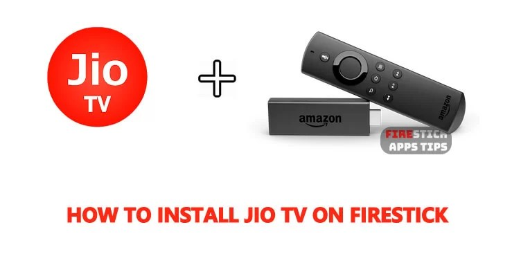 How to Download & Install Jio TV on Firestick for Live TV, Movies