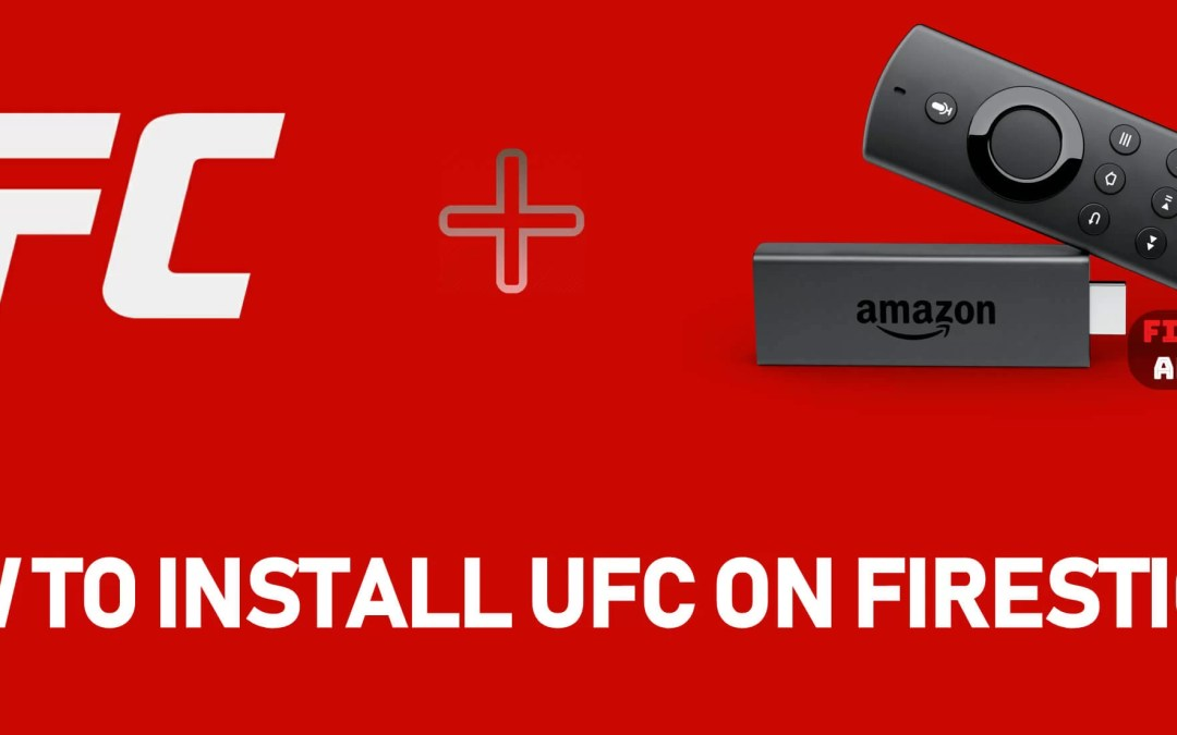 How to Install UFC on Firestick / Fire TV [2019]