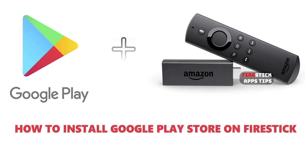 How to Install Google Play on Firestick / Fire TV [2019]