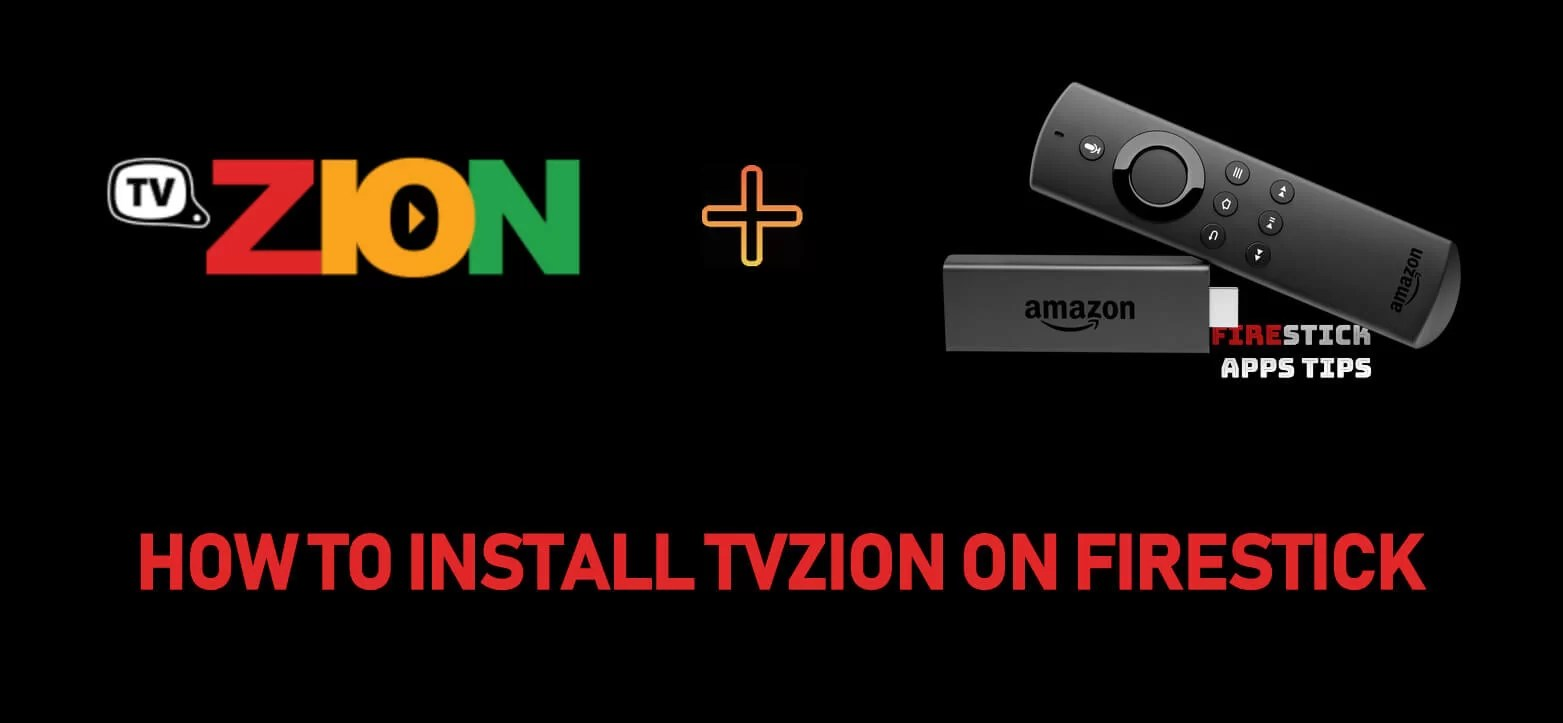 How to Download & Install TVZion Apk on Firestick / Fire TV [2019]