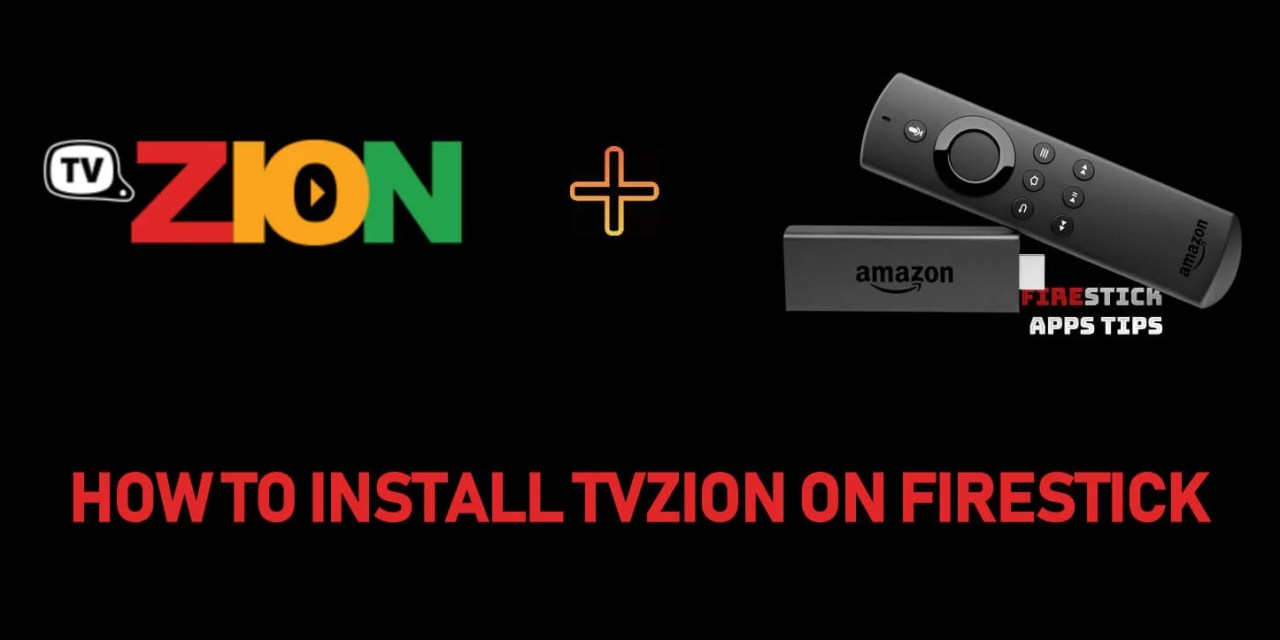 How to Download & Install TVZion Apk on Firestick / Fire TV