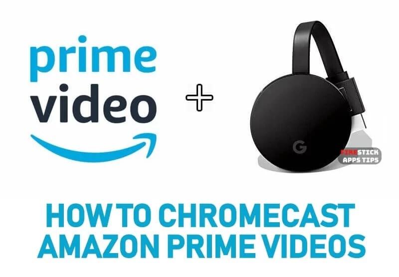 How to Chromecast Amazon Prime Videos