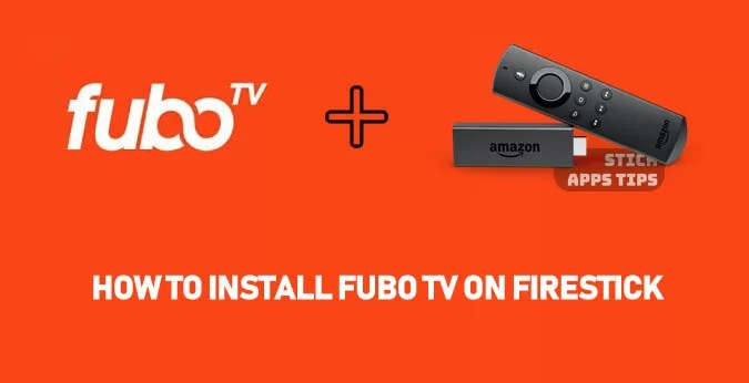 How to Install fuboTV on Firestick [2019]