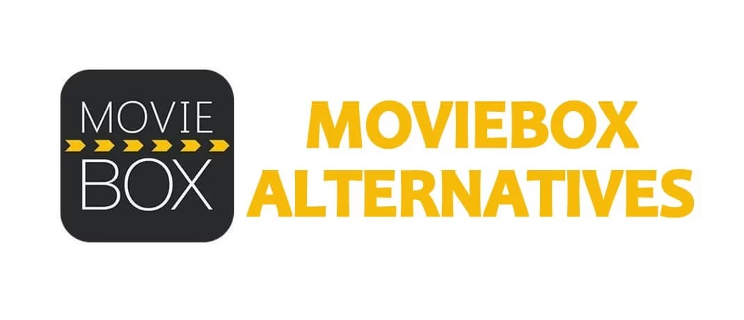 9 Best MovieBox Alternatives for Movies / TV Shows