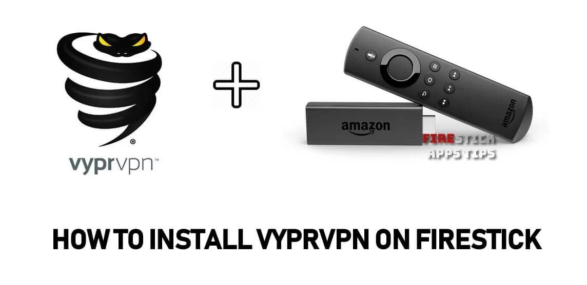 How to Install VyprVPN on Firestick / Fire TV [2019] - Firesticks