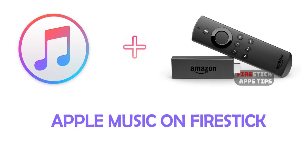 How to Install Apple Music on Firestick [2019]