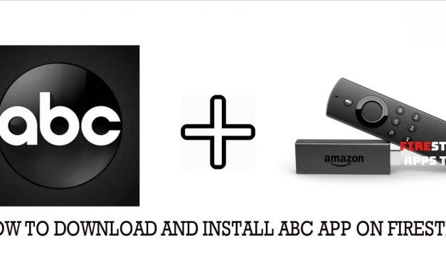 How to Download and Install ABC App on Firestick / Fire TV [2019]