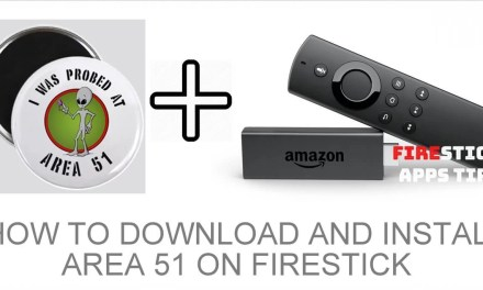 How to Download and Install Area 51 on Firestick [2019]