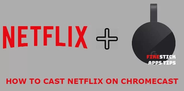 How to Cast Netflix to Chromecast [2019]