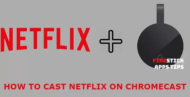 How to Cast Netflix to Chromecast [2019]