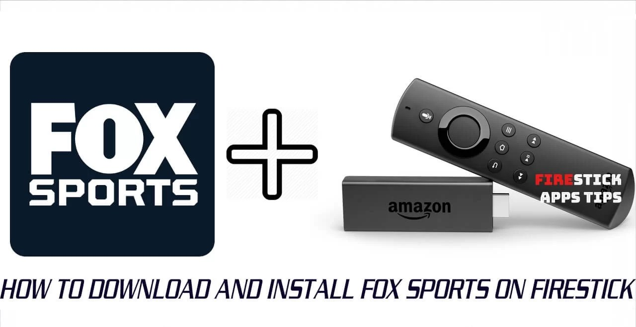 How to Install and Activate FOX Sports on Firestick [2019]
