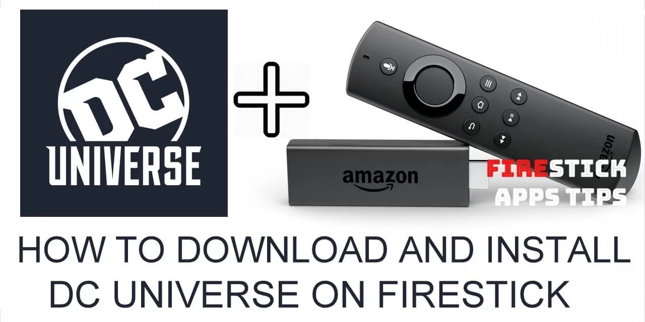 How to Install DC Universe on Firestick / Fire TV [2019]
