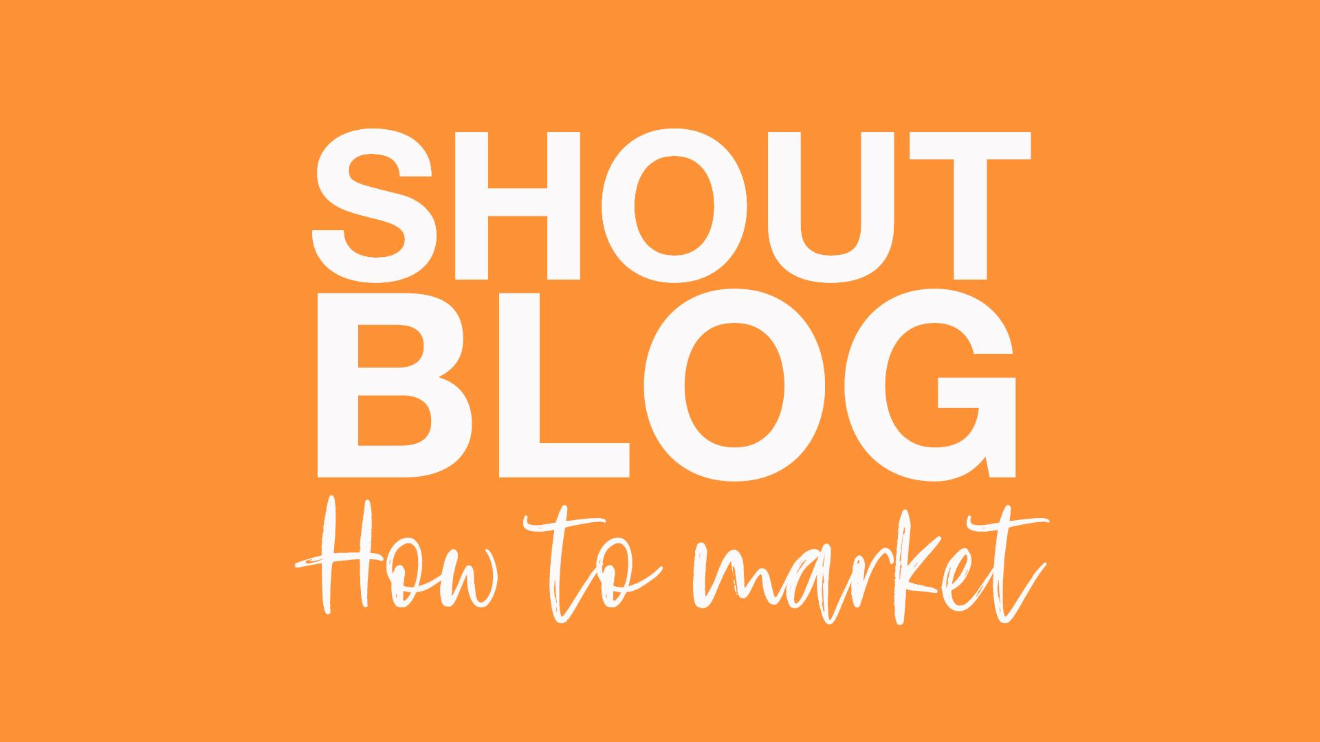 SHOUT! | Firetree October Blog