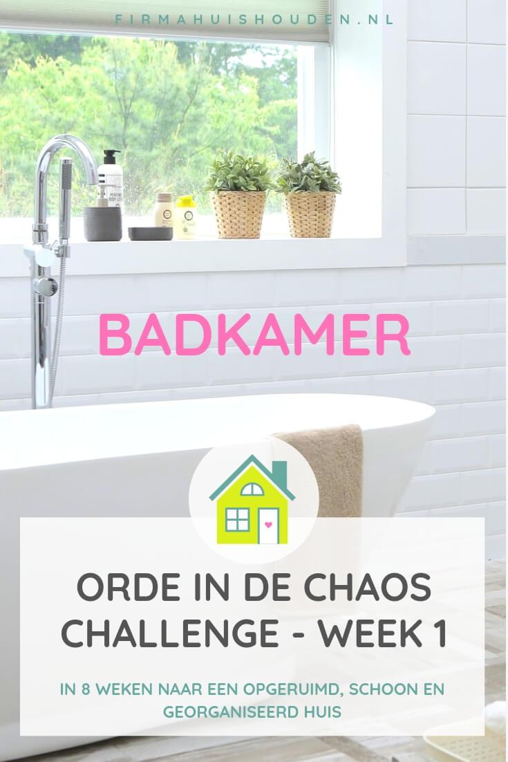 Orde in de Chaos Challenge  week 1 - Badkamer