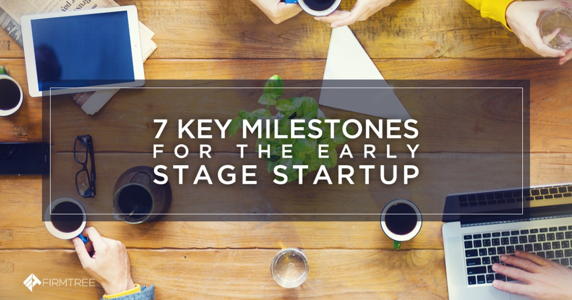 7 key milestones for a startup to prepare for opening day