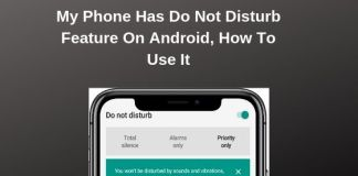 My Phone Has Do Not Disturb Mode On Android, How To Use It