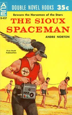 Sioux Spaceman