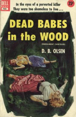 Dead babes in the wood