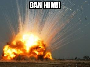 BanHimExplosion