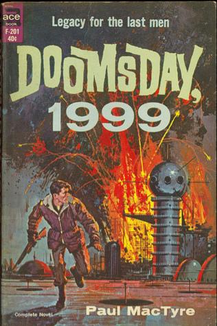Doomsday, 1999