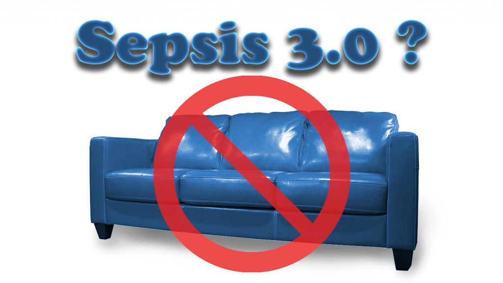 sepsis 3.0 no thank you
