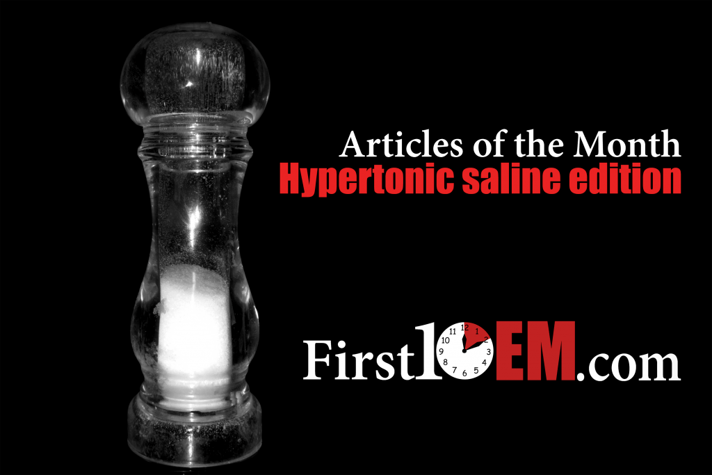 Hypertonic saline for elevated ICP (Articles of the Month special edition)