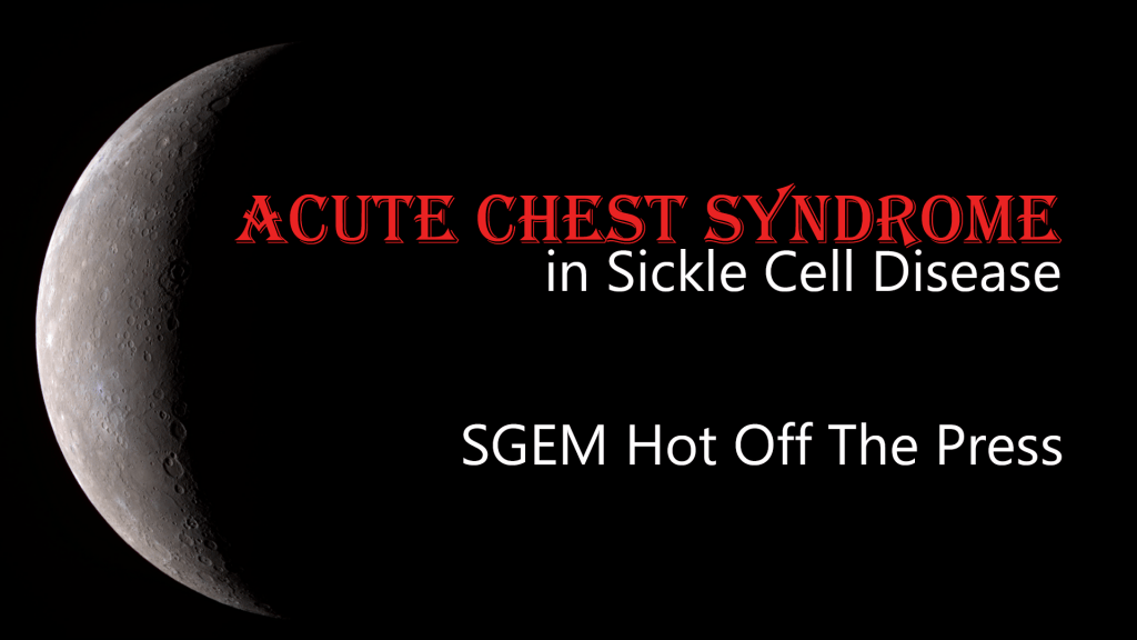 Acute Chest Syndrome in sickle cell disease