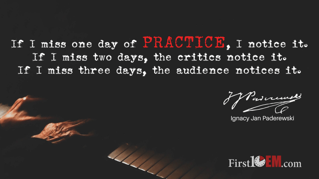 Paderewski If I miss one day of practice - performance under pressure
