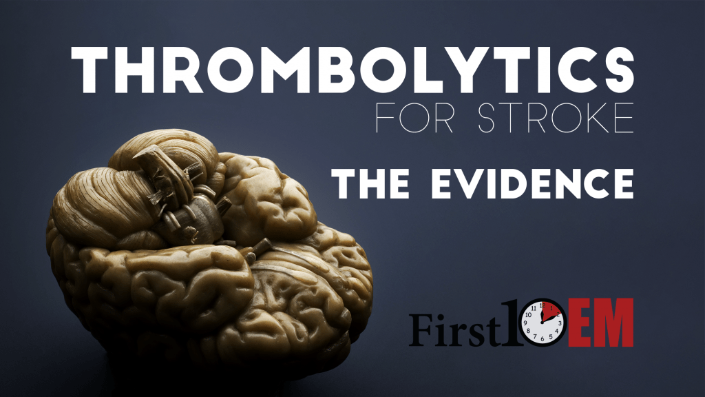 Thrombolytics for stroke: The evidence