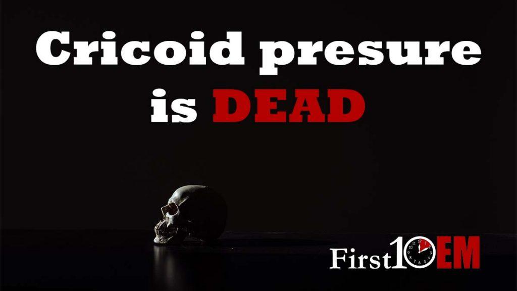 Cricoid pressure is dead Title Image