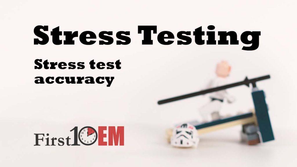 stress test accuracy