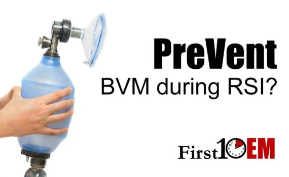 The PreVent trial on first 10 EM