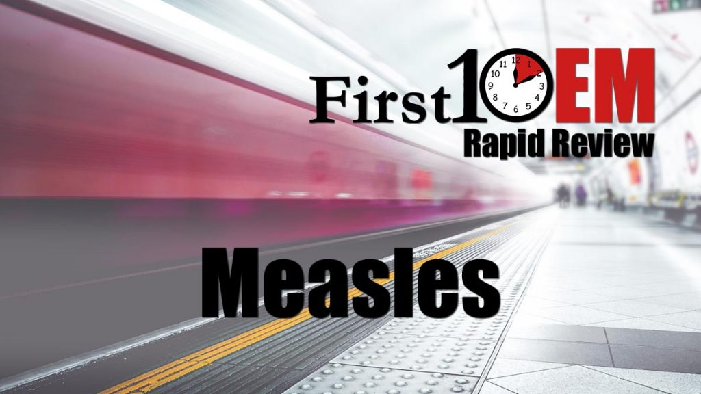 measles rapid review