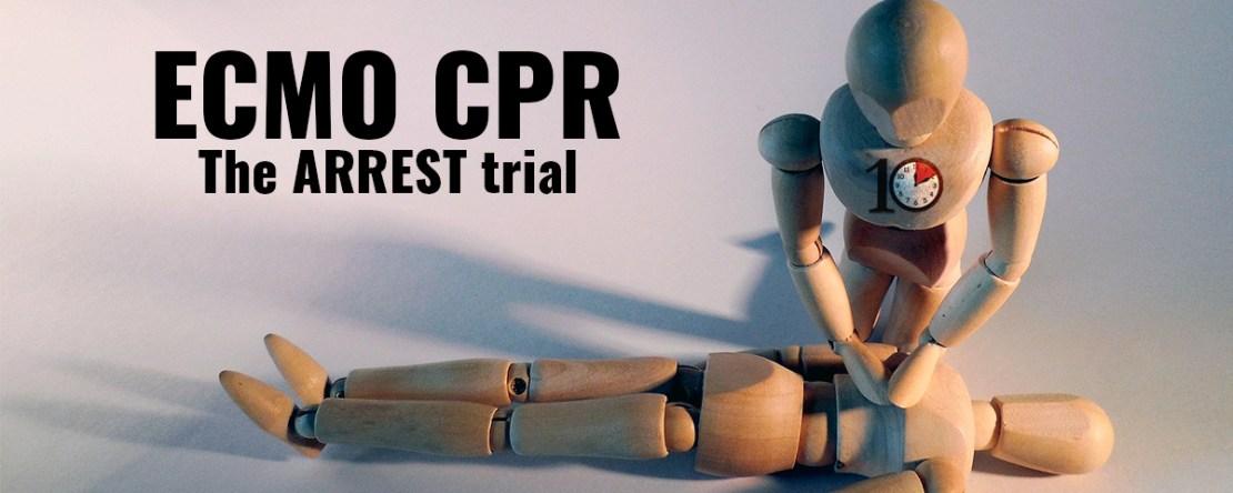 ECMO CPR The ARREST trial