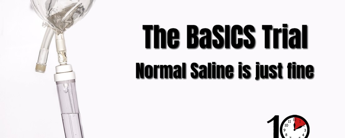 The BaSICS trial normal saline