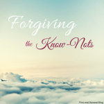Forgive them they know what they do Bible verse reflection