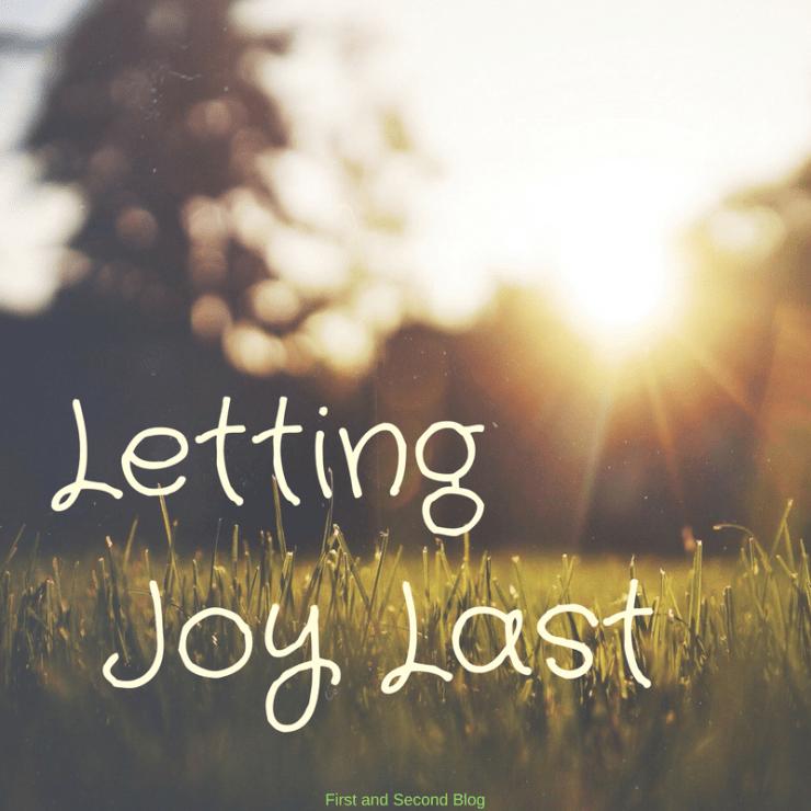 Don't let joy slip away