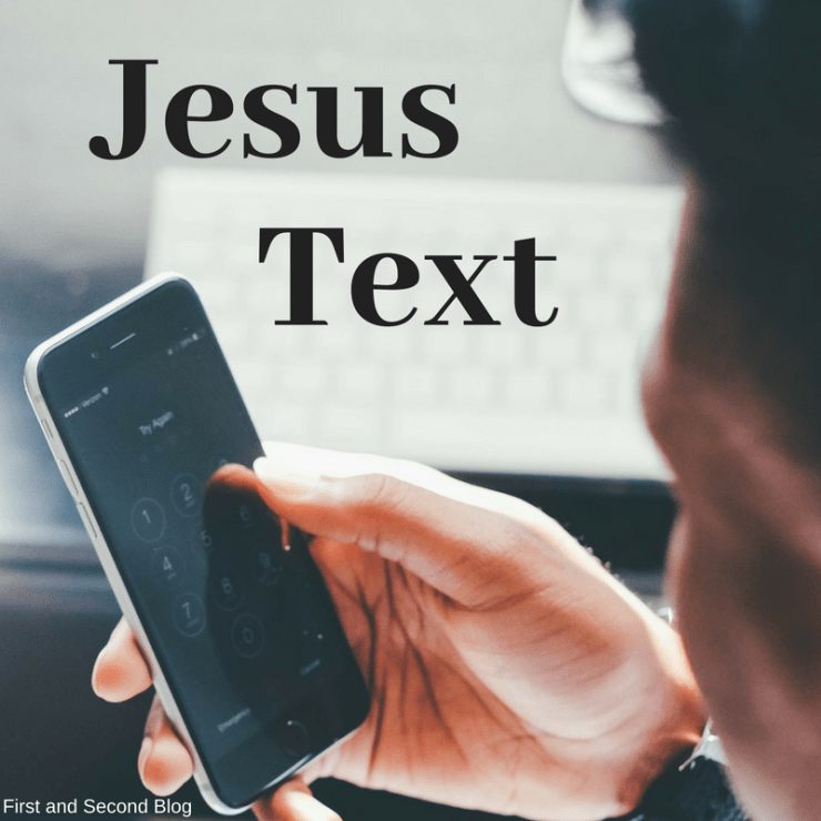 What if Jesus sent us texts?