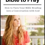 Using the Bible to Pray