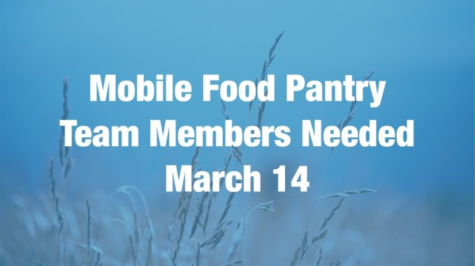 Mobile Food Pantry Team Members Needed