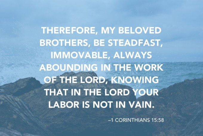 Be Steadfast Immovable