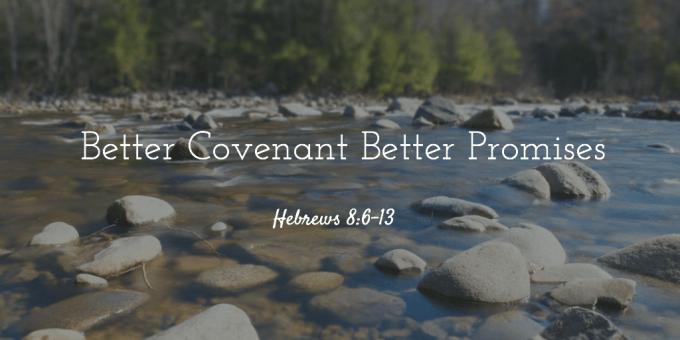 Better Covenant Better Promises