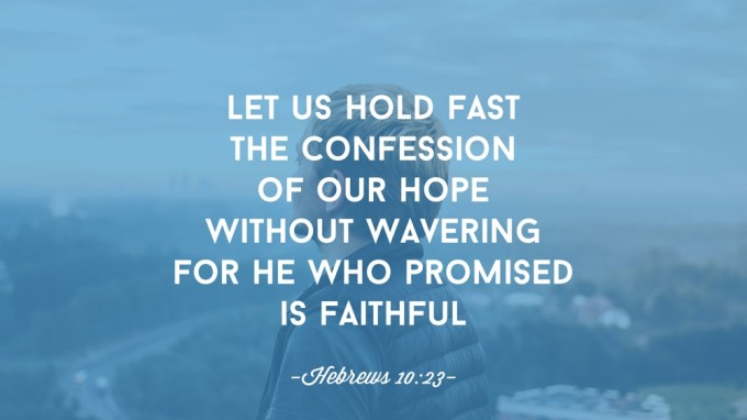 He who promised is faithful