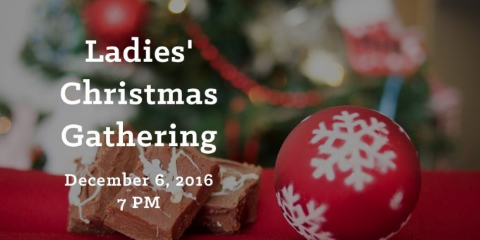 Ladies' Christmas Gathering